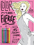 Color me Fierce Coloring Book on Flee Fly Flown